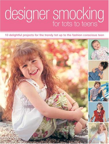 Designer Smocking For Tots To Teens, Helen Davies