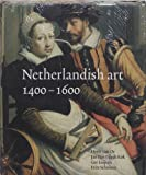 img - for Netherlandish Art in the Rijksmuseum, 1400-1600 book / textbook / text book