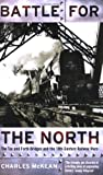 img - for Battle for the North: the Tay and Forth bridges and the 19th-century railway wars book / textbook / text book