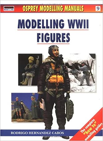 Modelling WWII Figures (Osprey Modelling Manual Series, 9)