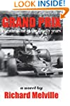 Grand Prix: Formula One in the deadly...