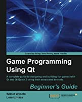 Game Programming Using QT Front Cover