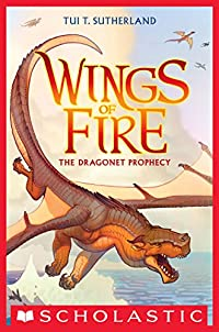 Wings Of Fire Book One: The Dragonet Prophecy by Tui T. Sutherland ebook deal