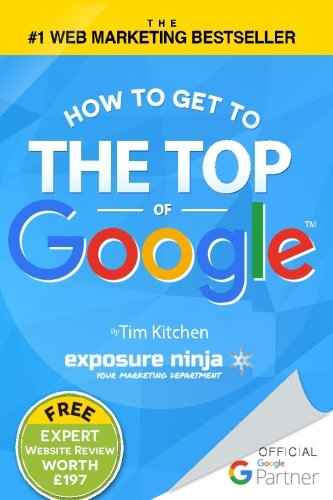 how-to-get-to-the-top-of-google-the-plain-english-guide-to-seo-including-penguin-panda-and-emd-updat
