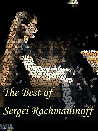 The Best of Sergei Rachmaninoff