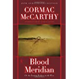 Blood Meridian: Or the Evening Redness in the West (Modern Library) ~ Cormac McCarthy
