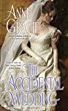 The Accidental Wedding (0425233820) by Anne Gracie
