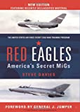 Red Eagles: The USAF's Cold War Secret Squadon (General Military)