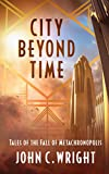 img - for City Beyond Time: Tales of the Fall of Metachronopolis book / textbook / text book