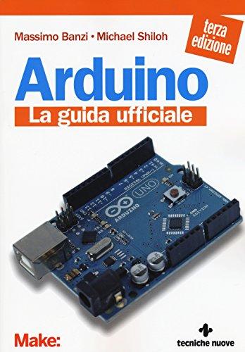 Arduino La guida ufficiale PDF