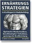 Ernährungsstrategien in Kraftsport un...
