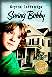 Saving Bobby