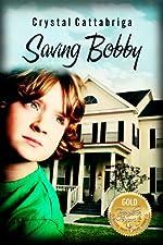 Saving Bobby