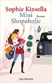 Mini Shopaholic (German Edition) (German) Paperback – October 18