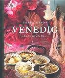 Venedig Kochen für alle Sinne