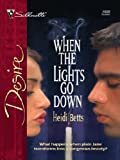 When the Lights Go Down (Silhouette Desire)