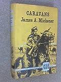 Caravans (0394418492) by Michener, James A.