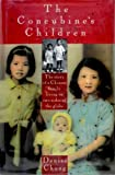 img - for The Concubine's Children First edition by Chong, Denise (1995) Hardcover book / textbook / text book