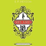 Mrs. Ames | E. F. Benson