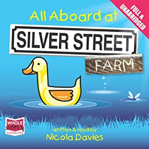 All Aboard at Silver Street Farm | [Nicola Davies]