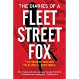 The Diaries of a Fleet Street Foxby Lilly Miles