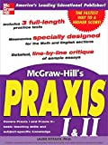McGraw-Hill's Praxis I & II Exam (0071440852) by Rozakis, Laurie