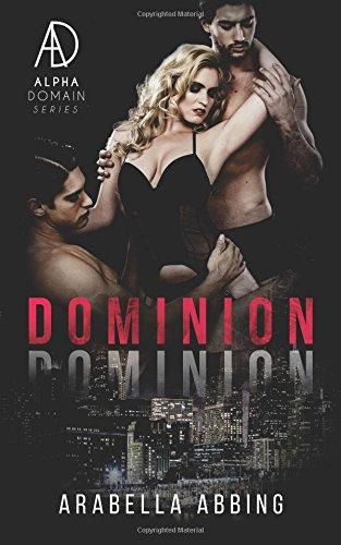 Dominion (A Stepbrother Menage Novel)