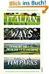 Italian Ways: On and Off the Rails fr...
