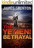 The Yemeni Betrayal