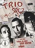 Trio - ... und dann kannst du mich von vorne sehen [2 DVDs]