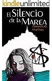 El Silencio de la Marea: (Edición revisada)