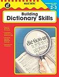 Basic Skills Building Dictionary Skills, Grades 2-3