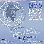 Travel Tales Monthly: No. 5 NOV 2014 | Michael Brein