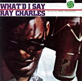 echange, troc Ray Charles - What'd I Say
