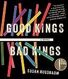Good Kings Bad Kings Susan Nussbaum