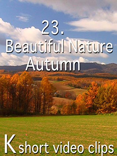 Clip: 23.Beautiful Nature--Autumn