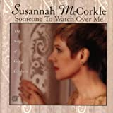 Someone to Watch Over Me Susannah Mccorkle