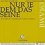 Bachkantate BWV 163 - Nur jedem das S...