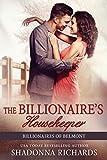 The Billionaire's Housekeeper (Billionaires of Belmont Book 3)