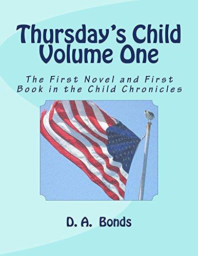 Thursday's Child Volume One by D. A. Bonds