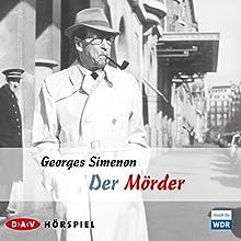 Der Mörder Hörspiel von Georges Simenon Gesprochen von: Herbert Garbers, Gerhard Schäfer