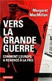 """Afficher """"Vers la Grande Guerre"""""""