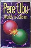 Worlds in Collision [CASSETTE]