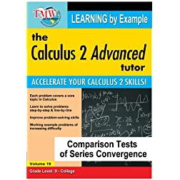 Calculus 2 Advanced Tutor: Comparison Tests Of Series Convergence
