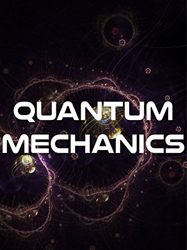 Quantum Mechanics on Amazon Prime Instant Video UK