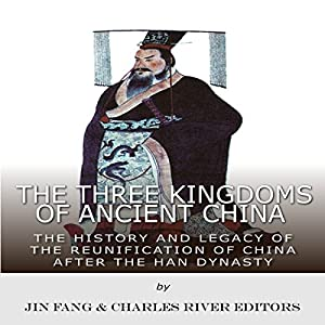 The Three Kingdoms of Ancient China Audiobook