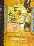 img - for The Pirates' House Cook Book, Savannah, Georgia book / textbook / text book