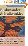Bushmanders and Bullwinkles: How Poli...