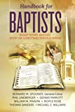 img - for Handbook for Baptists What Every Baptist (New and Longtime) Should Know: What Every Baptist (New and Longtime) Should Know book / textbook / text book