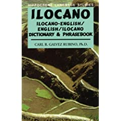 Ilocano: Ilocano-English/English-Ilocano Dictionary and Phrasebook